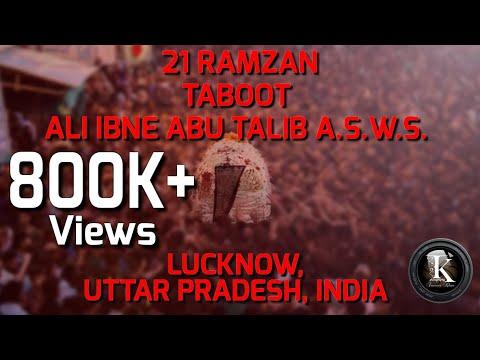21 RAMZAN   TABOOT -E- AMEER UL MOMINEEN ALI IBNE ABU TALIB A.S.W.S.   Lucknow, Uttar Pradesh, INDIA