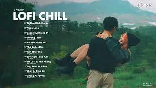 Nhạc Lofi 2021 - Cô Đơn Dành Cho Ai, Những Bản Lofi Mix Chill Nhẹ Nhàng Cực Hay Gây Nghiện Nhất 2021