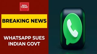 WhatsApp Files Lawsuit In Delhi HC Against Modi Govt's New Digital Norms: Sources | Breaking News