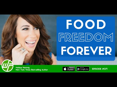 Food Freedom Forever | Melissa Hartwig | Whole 30 Diet