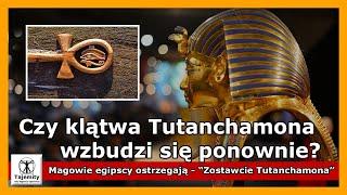 Czy Klątwa Tutanchamona wzbudzi się ponownie?