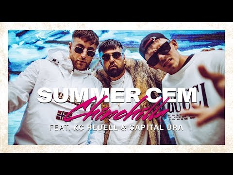 Summer Cem Feat Kc Rebell Amp Capital Bra Chinchilla Official Video Prod By Miksu Amp Mesh