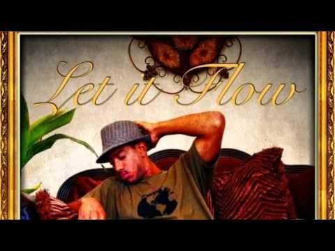 Let It flow By Jay Jax