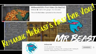 So I Remade MrBeast's First Video Ever!