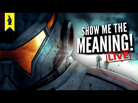 Pacific Rim (2013) – Show Me the Meaning! LIVE!