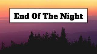 Danny Avila   End Of The Night (Lyrics) | Panda Music
