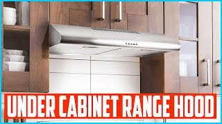 Top 5 Best Under Cabinet Range Hood in 2020