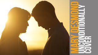 Katy Perry   Unconditionally (Official Music Video Cover) Mary Desmond