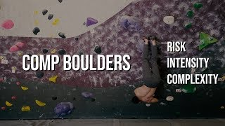 Competition Climbing - Skills You Need for Comp Style Boulders