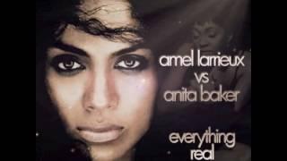Amel Larrieux vs Anita Baker - Everything Real (AudioSavage Mashup)
