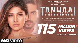 Tanhaai Song Lyrics in English – Tulsi Kumar