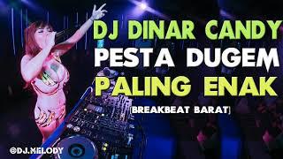 DJ BREAKBEAT TERBARU 2018 – New DJ Dinar Candy Bikin Melayang Sampai Pagi Enak SLow Bass | DJ MELODY