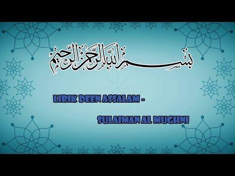 , title : 'LIRIK DEEN ASSALAM - SULAIMAN AL-MUGHNI'