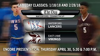 GameDay Classic: Waterford-East Lyme Boys' Basketball (1/18/18 & 2/28/18)