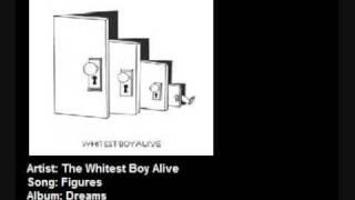 The Whitest Boy Alive   Figures