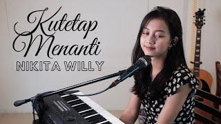Lirik Lagu Kutetap Menanti - Nikita Willy (Cover Michela Thea), Lengkap dengan Chord Kunci Gitar