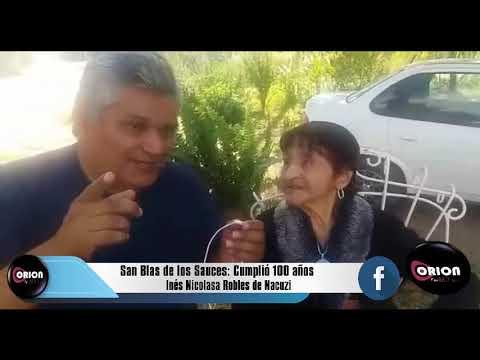 San Blas de los Sauces: Cumplió 100 años Inés Nicolasa Robles de Nacuzi.