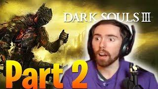 Asmongold Plays Dark Souls 3 Part 2