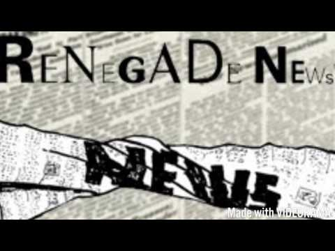 Renegade News 11 o'clock news open