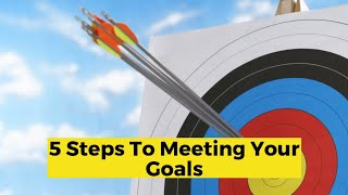 View the video 5 Steps to Meeting Your Career Goals