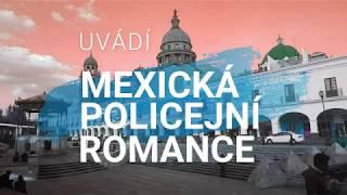Video Lasun - Mexická policejní romance