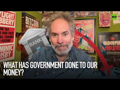 What has the government done to our money? | Dominic Frisby
