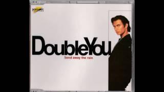 Double You - Send Away The Rain (Radio Edit) (1996)