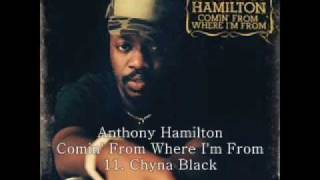 Anthony Hamilton 2003 Comin' from Where I'm From 11 Chyna Black