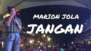 MARION JOLA ft. RAYI PUTRA - JANGAN (Live at Summarecon Mal Bekasi 2018)