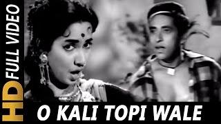 O Kali Topi Wale Zara Naam To Bataa | Mohammed Rafi