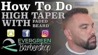 HIGH TAPER | FADED BEARD