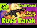 WARFRAME Kuva Karak - BESTES GEWEHR?! (Guide/Tutorial)
