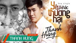 [KARAOKE] Yêu Khác Thương Hại -Thanh Hưng (Tone Nam)