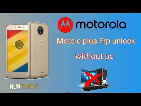 Video Moto C Plus Frp Unlock Without Pc ! Moto C Plus Frp