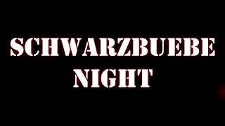 Trailer SchwarzbuebeNight 2017