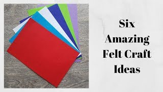 5 DIY Felt Craft Ideas