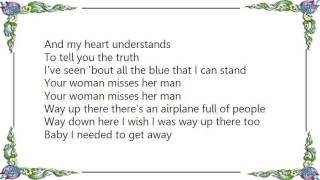 Chely Wright - Your Woman Misses Her Man Lyrics