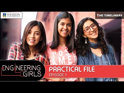 Download Engineering Girls | Web Series | S01E01 - Practical File | The Timeliners HD Video
