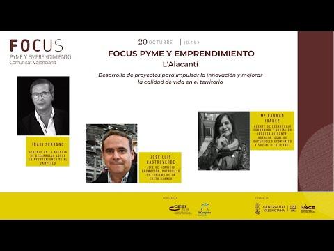 Desarrollo de proyectos para impulsar la innovación y calidad de vida en el territorio - Focus Pyme y Emprendimiento Alacantí 20[;;;][;;;]