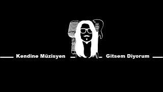 Kendine Müzisyen - Gitsem Diyorum ( Oğuzhan Koç Cover)