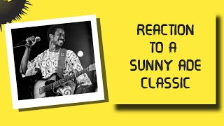 Listening To A King Sunny Ade Old Recording