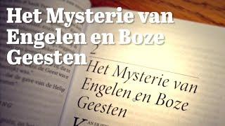 Mysterie van Engelen en Boze Geesten