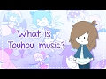 What is Touhou Music? (An introduction to Touhou doujin music)