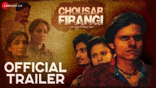 Chousar Firangi - Official Trailer   Pratiek Pachori, Rekha Mishra & Anshul Thakur