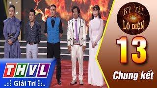 THVL   Kỳ tài lộ diện - Tập 13: Chung kết xếp hạng