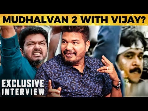 Thalapathy Vijay In Mudhalvan 2 Director Shankar Answers 2 0