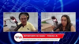 Programa Reporterpb no Rádio do dia 12 de maio de 2021