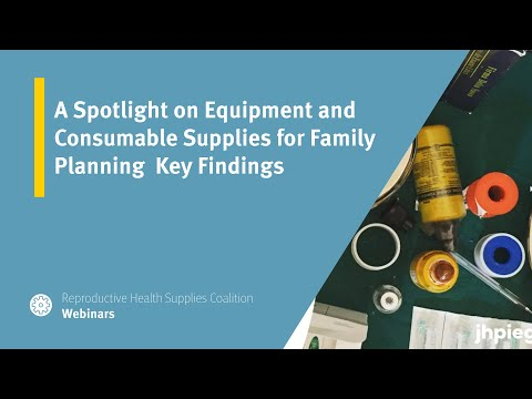 A Spotlight on Equipment and Consumable Supplies for Family Planning Key Findings