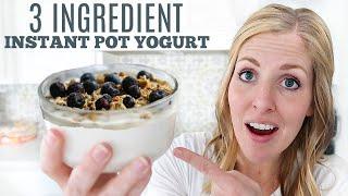 "3 Ingredient Instant Pot ""No Boil"" Yogurt - Cold Start Dump and Go Yogurt Recipe"