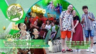 Việt Nam Tươi Đẹp - Tập 89 FULL   Thu Trang, Tiến Luật, Tân Trề đại náo khu vui chơi tại Phú Quốc